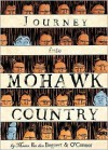 Journey Into Mohawk Country - George O'Connor, Hilary Sycamore