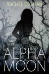 Alpha Moon - Rachel Deagan