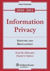 Information Privacy: Statutes and Regulations - Paul M. Schwartz, Daniel J. Solove