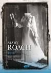 Duch. Nauka na tropie życia pozagrobowego - Mary Roach