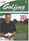 Golfing New Zealand: A Guide to Over 385 Golf Courses - Peter Williams