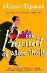The Pursuit of Alice Thrift - Elinor Lipman
