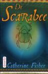 De Scarabee (De Archon Trilogie, #3) - Catherine Fisher, Lidwien Biekmann