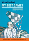 My Best Games - Victor Korchnoi, Victor Korchnoi