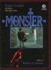 Monster, Libro 5: Borrar el pasado - Naoki Urasawa, Naoki Urasawa