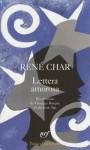 Lettera Amorosasuivi De Guirlande Terrestre / René Char ; Illustré Par Jean Arp - René Char
