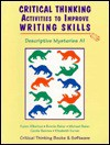 Descriptive Mysteries: Critical Thinking Activities to Improve Writing Skills (Workbook) - Karen Albertus, Michael Baker, Bonnie Baker