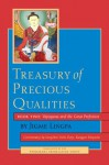 Treasury of Precious Qualities: Book Two: Vajrayana and the Great Perfection: 2 - Longchen Yeshe Dorje Kangyur Rinpoche, Jigme Lingpa, Padmakara Translation Group