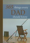 365 Things Every Dad Should Know - Wilma le Roux, Lynette Douglas