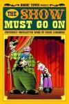 The Show Must Go On - Roger Langridge