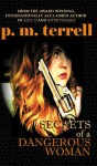 Secrets of a Dangerous Woman - P.M. Terrell