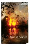 Light In August (Vintage Classics) - William Faulkner