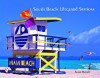 South Beach Lifeguard Stations - Susan Russell