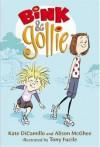 Bink & Gollie - Alison McGhee, Kate DiCamillo, Tony Fucile