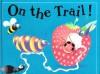On the Trail! - Keith Faulkner, Jonathan Lambert