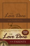 The Love Dare for Parents, LeatherTouch - Stephen Kendrick, Alex Kendrick