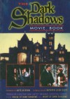 Dark Shadows Movie Book: House of Dark Shadows and Night of Dark Shadows - Kathryn Leigh Scott, Kate Jackson