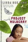 Project Mulberry - Linda Sue Park