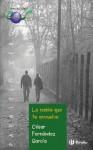 La niebla que te envuelve - Cesar Fernandez Garcia