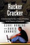 Hacker Cracker: A Journey from the Mean Streets of Brooklyn to the Frontiers of Cyberspace - Ejovi Nuwere, David Chanoff
