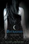 Betrayed - P.C. Cast
