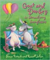Goat and Donkey and the Strawberry Glasses - Simon Puttock, Russell Julian