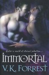 Immortal (Clare Point # 3) - V.K. Forrest