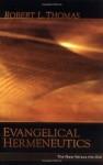 Evangelical Hermeneutics: The New Versus the Old - Robert L. Thomas