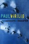 The University of Disaster - Paul Virilio