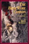 The Bride Wore Crimson and Other Stories - Bryan Woolley