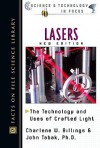 Lasers: The Technology and Uses of Crafted Light - Charlene W. Billings, John Tabak