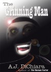 The Grinning Man: A Novel - A.J. Dichiara