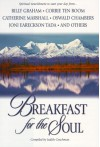 Breakfast for the Soul: Spiritual Nourishment to Start Your Day - Billy Graham