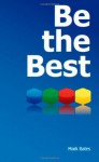 Be the Best - Mark Bates