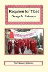 Requiem for Tibet - George Patterson