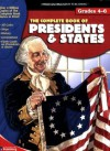 The Complete Book of Presidents & States (Complete Books) - School Specialty Publishing