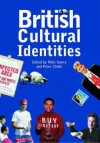 British Cultural Identities - Mike Storry, Peter Childs