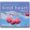 Mediations for a Kind Heart - Kelsang Gyatso