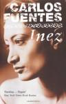Inez - Carlos Fuentes, Margaret Sayers Peden