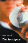 The Southpaw (Second Edition) - Mark Harris