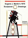 Eugene J. Martin's 1975 Sculptural Drawings - Suzanne Fredericq