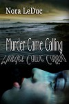 Murder Came Calling - Nora LeDuc