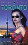 Avant-Guide Toronto: Insiders' Guide for Urban Adventurers - Dan Levine