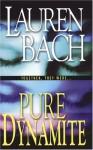 Pure Dynamite - Lauren Bach