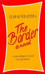 The Border: A Novel - Elaine Feinstein