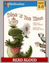 Dina's Tea Time - Julia Dweck, Patricia Saco, Christine Carlson