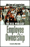 The Real World of Employee Ownership: Baby Food, Big Business, and the Remaking of Labor - John Logue