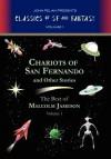Chariots of San Fernando and Other Stories - Malcolm Jameson, John Pelan, Gavin L. O'Keefe