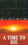 Time to Die - Wilbur Smith