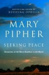 Seeking Peace - Mary Pipher